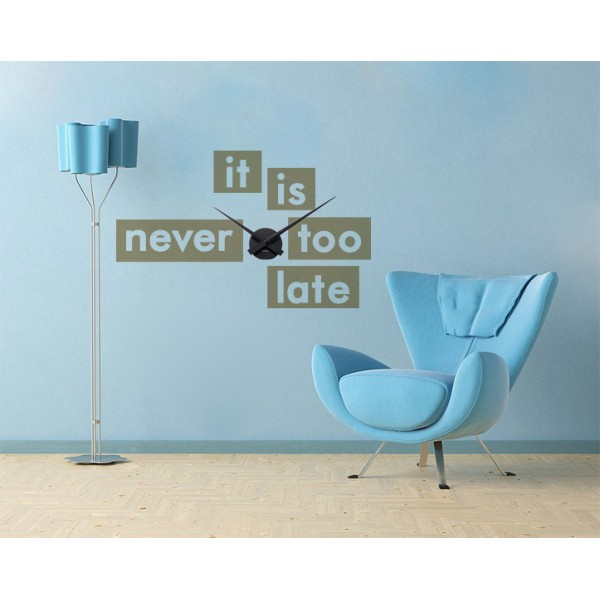 It is never too late + nástenné hodiny